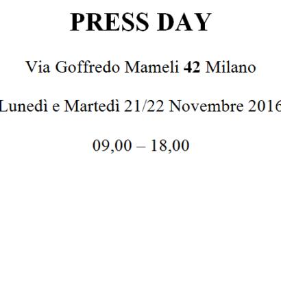Press day for fashion, collection Spring/Summer 2017 – 21th/22th November 2016 – Via goffredo mameli, 42 Milano