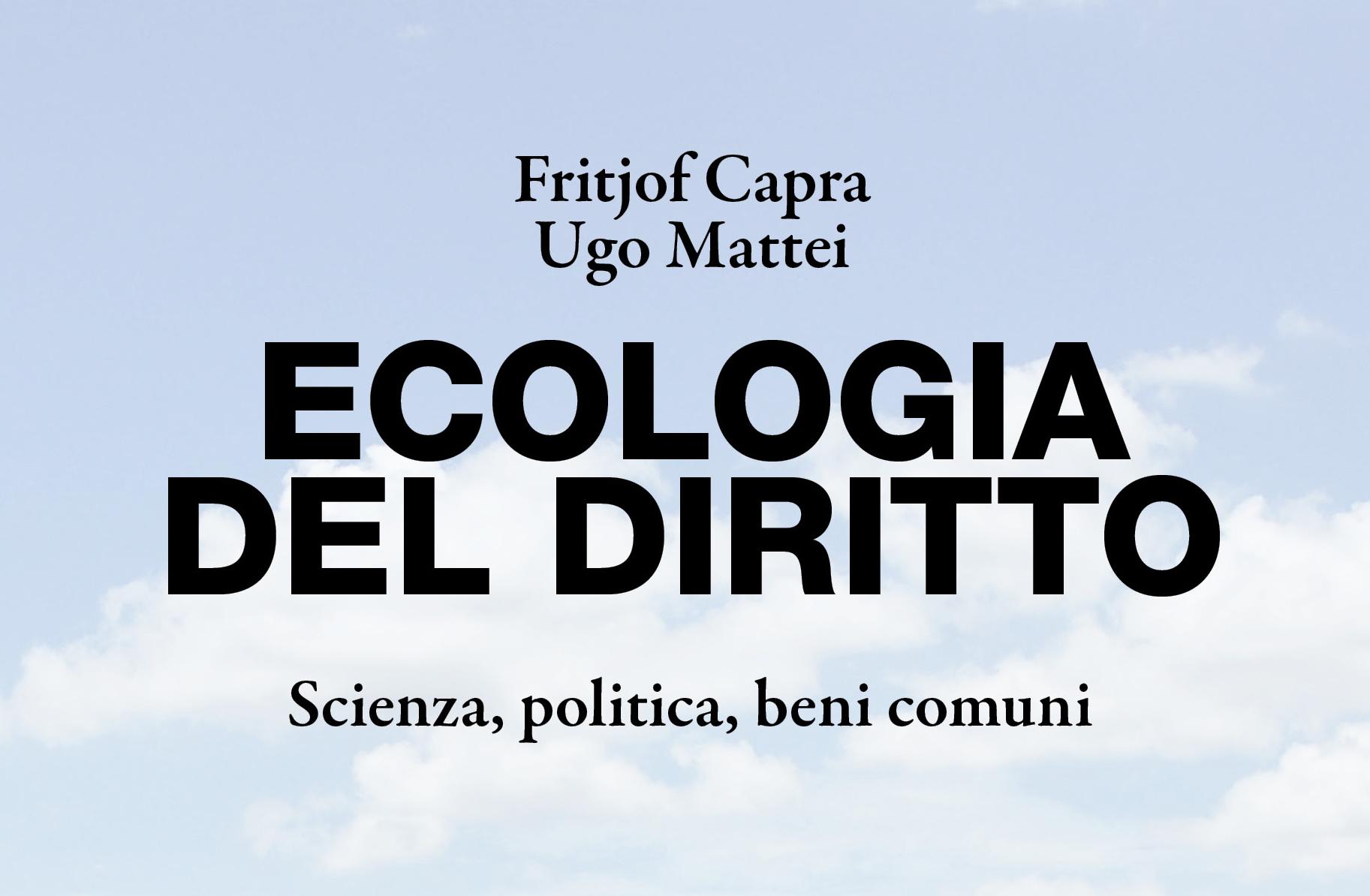 "Aboca ""Ecologia del Diritto"" F. Capra, U. Mattei"
