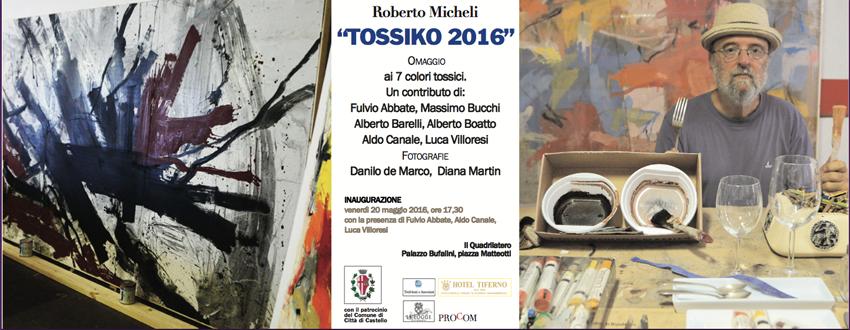 """""""Tossiko2016"""" di Roberto Micheli"""