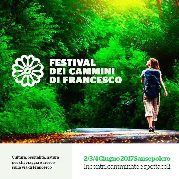 Festival dei Cammini di San Francesco – 2-4 Giugno 2017